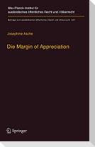 Die Margin of Appreciation