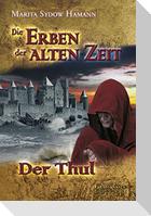 Die Erben der alten Zeit 02. Der Thul