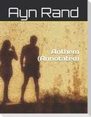 Anthem (Annotated)