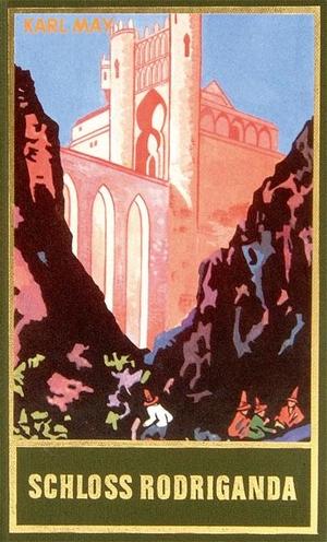 May, Karl. Schloss Rodriganda - Roman, Band 51 der