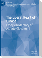 The Liberal Heart of Europe