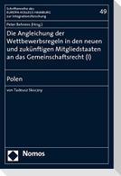 Die Angleichung der Wettbewerbsregeln in den neueun und zukünftigen Mitgliedstaaten an das Gemeinschaftsrecht 01. Polen
