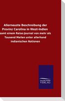 Allerneuste Beschreibung der Provinz Carolina in West-Indien