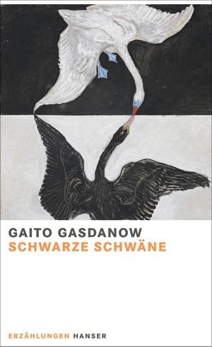 Gasdanow, Gaito. Schwarze Schwäne - Erzählungen.