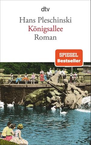 Hans Pleschinski. Königsallee - Roman. dtv Verlag