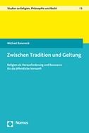Zwischen Tradition und Geltung