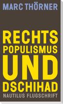 Rechtspopulismus und Dschihad