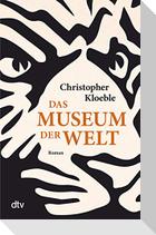 Das Museum der Welt