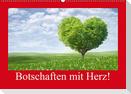 Botschaften mit Herz! (Wandkalender 2021 DIN A2 quer)