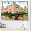 Abu Dhabi - Glanzvolle Hauptstadt der Vereinigten Arabischen Emirate (Premium, hochwertiger DIN A2 Wandkalender 2022, Kunstdruck in Hochglanz)