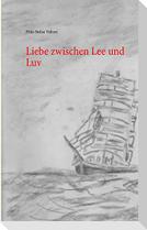Liebe zwischen Lee und Luv