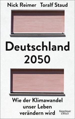Staud, Toralf / Nick Reimer. Deutschland 2050 - Wi
