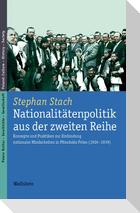 Nationalitätenpolitik aus der zweiten Reihe