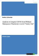 """Analysis of chapter LXVII from William Makepeace Thackeray's novel """"Vanity Fair"""""""