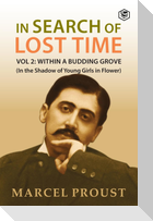 In Search Of Lost Time, Vol 2