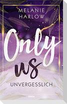 Only Us - Unvergesslich