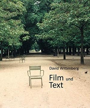 Wittenberg, David. Film und Text. Schüren Verlag,