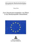 Zum Demokratieverstaendnis Von Eliten in Der Bundesrepublik Deutschland