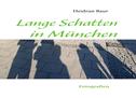 Lange Schatten in München