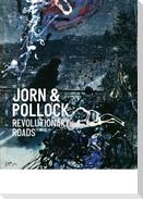 Jorn & Pollock: Revolutionary Roads