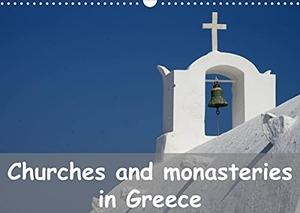 Westerdorf, Helmut. Churches and monasteries in Greece (Wall Calendar 2022 DIN A3 Landscape) - Thirteen photos of Greek churches, chapels and monastaries (Monthly calendar, 14 pages ). Calvendo, 2021.