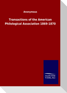 Transactions of the American Philological Association 1869-1870