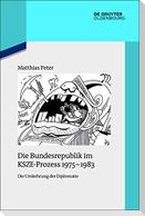 Die Bundesrepublik im KSZE-Prozess 1975-1983