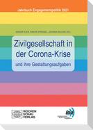 Zivilgesellschaft in der Corona-Krise und ihre Gestaltungsaufgaben