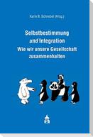 Selbstbestimmung und Integration