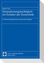 Generationengerechtigkeit im Zeitalter der Gentechnik