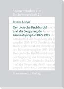 Der deutsche Buchhandel und der Siegeszug der Kinematographie 1895-1933