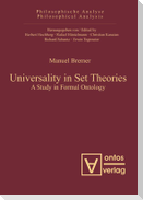 Universality in Set Theories