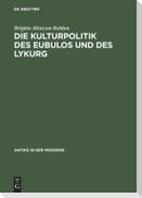 Die Kulturpolitik des Eubulos und des Lykurg