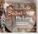 CD Schamanische Selbst-Heilung
