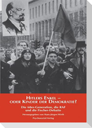 Hitlers Enkel - oder Kinder der Demokratie?