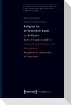 Religion im öffentlichen Raum / La religion dans l'espace public